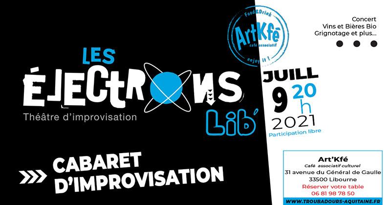 Cabaret d'improvisation : Electrons Lib'