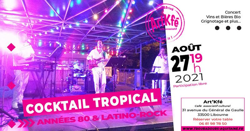Apéro Concert : Cocktail Tropical